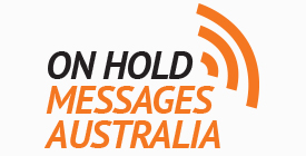 All About On Hold Messages Australia